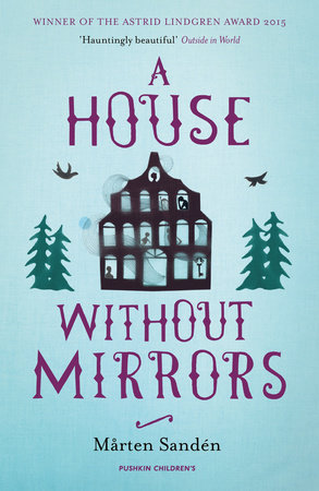 A House Without Mirrors by Marten Sanden