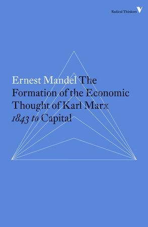 The Formation of the Economic Thought of Karl Marx