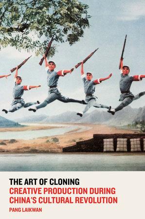 The Art of Cloning by Pang Laikwan