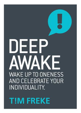 Deep Awake by Tim Freke