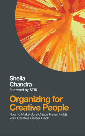 Organizing for Creative People by Sheila Chandra