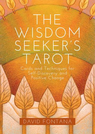 The Wisdom Seeker's Tarot by David Fontana