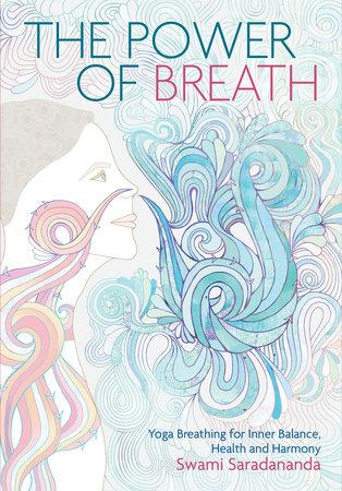 Power of Breath by Swami Saradanandra
