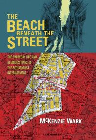 The Beach Beneath the Street