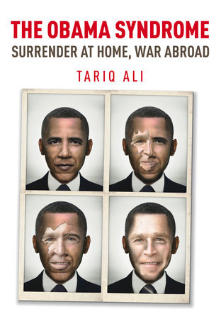 The Obama Syndrome by Tariq Ali