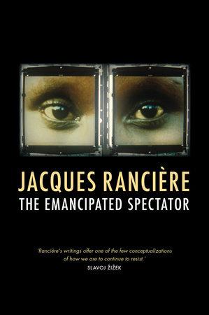 The Emancipated Spectator