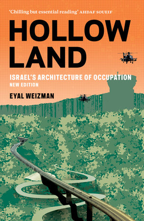 Hollow Land by Eyal Weizman