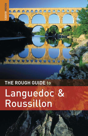 The Rough Guide to Languedoc & Roussillon by Brian Catlos