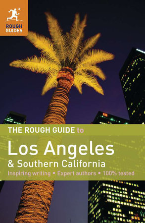 The Rough Guide to Los Angeles & Southern California by Jeff Dickey