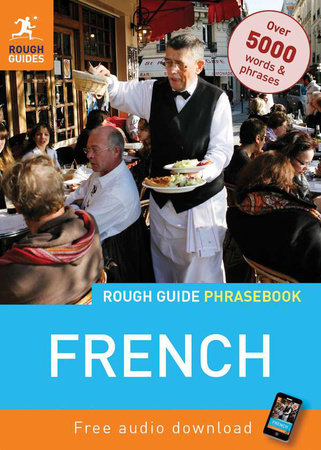 Rough Guide French Phrasebook by Rough Guides