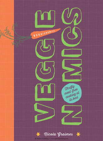 Veggienomics by Nicola Graimes
