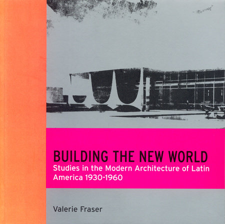Building the New World by Valerie Fraser
