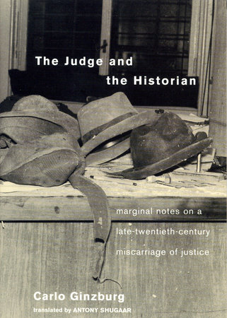 The Judge and the Historian by Carlo Ginzburg