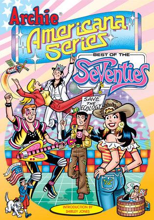 Best of the Seventies / Book #1 by George Gladir