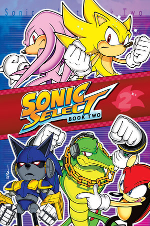 Sonic Select Book 2 by Sonic Scribes