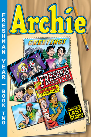 Archie Freshman Year Book 2 by Batton Lash