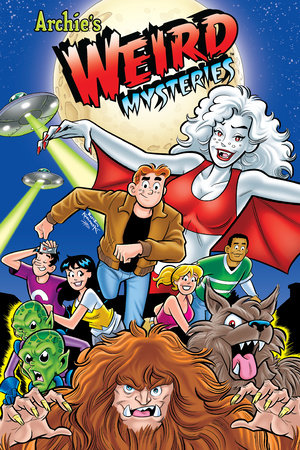 Archie's Weird Mysteries by Paul Castiglia