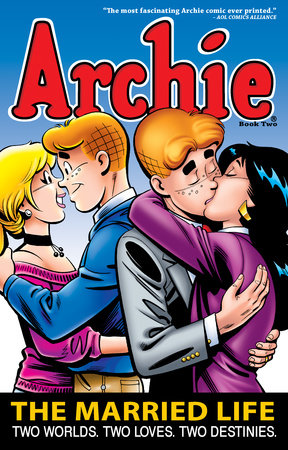 Archie: The Married Life Book 2