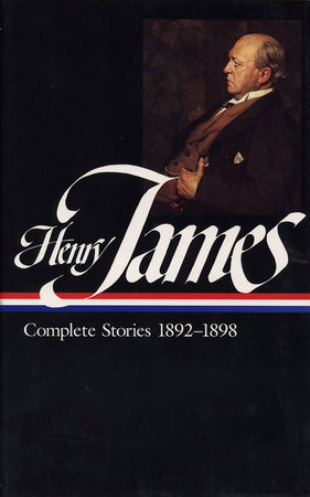 Henry James: Complete Stories 1892-1898