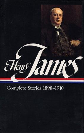 Henry James: Complete Stories 1898-1910, Volume 2