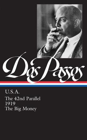 John Dos Passos: U.S.A.