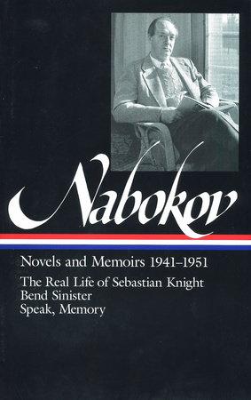 Nabokov: Novels and Memoirs by Vladimir Nabokov