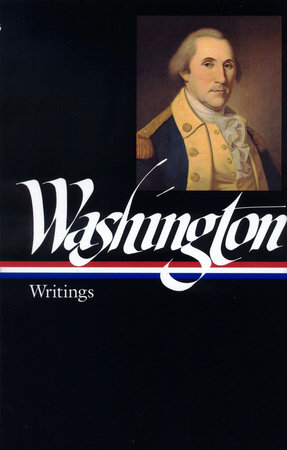 George Washington: Writings