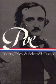 Edgar Allan Poe: Poetry, Tales, and Selected Essays