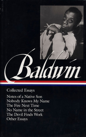 The cover of the book James Baldwin: Collected Essays