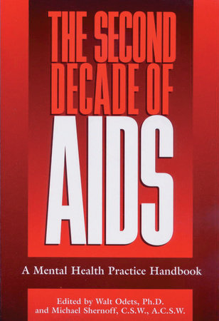 The Second Decade of AIDS by