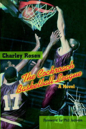 The Cockroach Basketball League by Charley Rosen