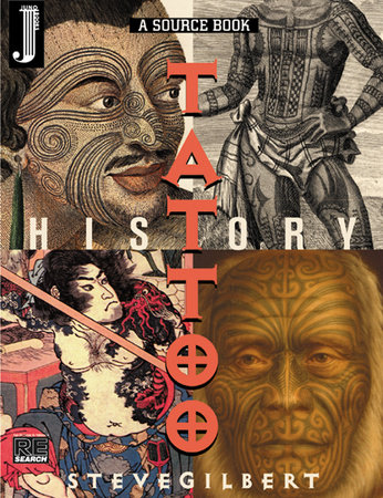 The Tattoo History Source Book by Steve Gilbert
