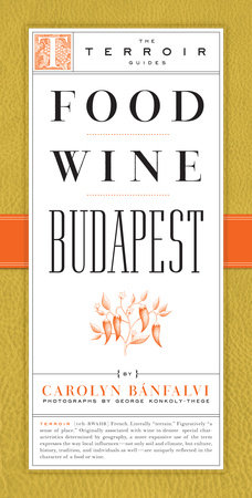 Food Wine Budapest by Carolyn Banfalvi