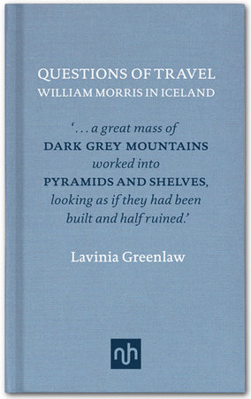 Questions of Travel by Lavinia Greenlaw