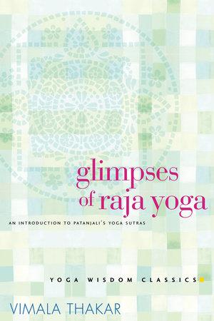 Glimpses of Raja Yoga