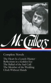 Carson McCullers: Complete Novels