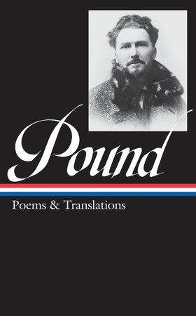 Ezra Pound: Poems and Translations