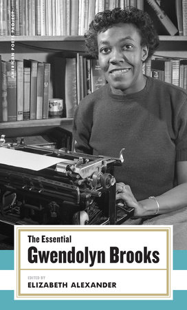 The cover of the book The Essential Gwendolyn Brooks
