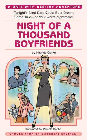 Night of a Thousand Boyfriends by Miranda Clarke