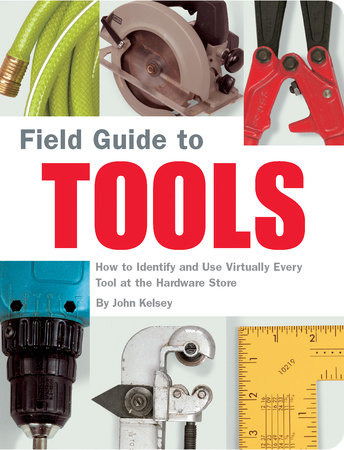 Field Guide to Tools by John Kelsey