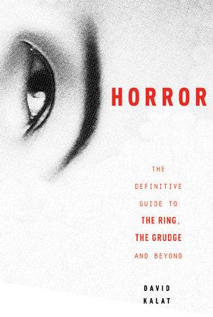 J-Horror by David Kalat