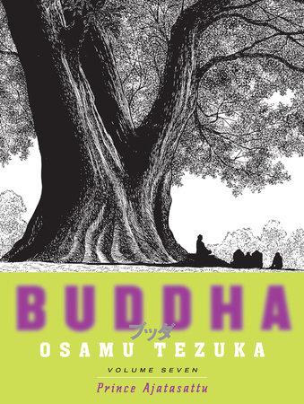 Buddha: Volume 7: Prince Ajatasattu by Osamu Tezuka