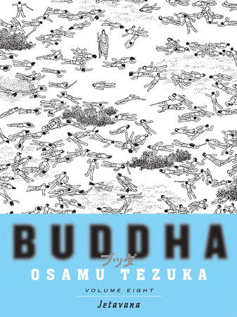 Buddha: Volume 8: Jetavana by Osamu Tezuka
