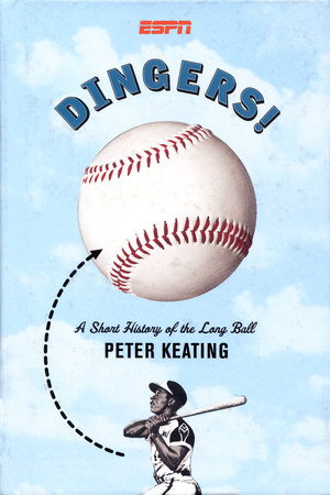 Dingers! by Peter Keating