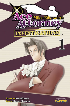 Miles Edgeworth: Ace Attorney Investigations 1 by Kenji Kuroda