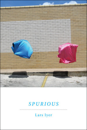 Spurious by Lars Iyer