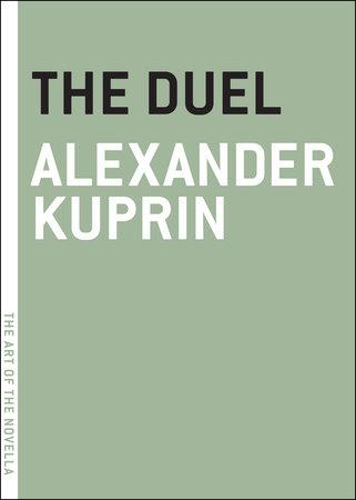 The Duel by Alexander Kuprin