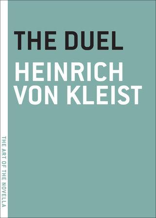 The Duel by Heinrich von Kleist