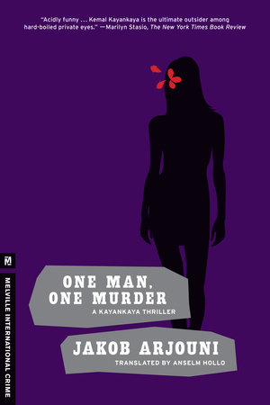 One Man, One Murder by Jakob Arjouni
