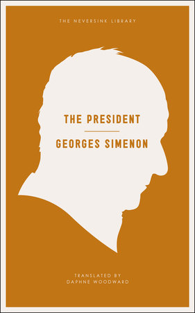 The President by Georges Simenon